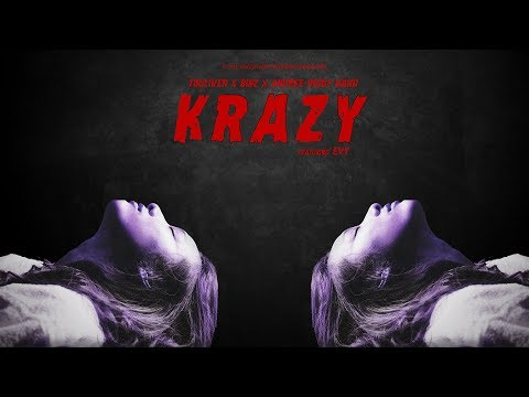TOULIVER x BINZ x ANDREE RIGHT HAND - KRAZY ( Ft. EVY ) [ OFFICIAL AUDIO ] - Thời lượng: 3 phút, 46 giây.