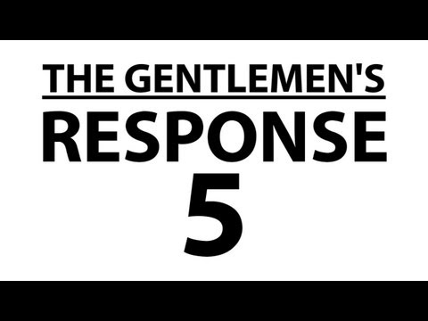 ooJLEoo - against their will, the gentlemen respond to their fans. subscribe: http://youtube.com/jle merchandise: http://thegentlemensrant.spreadshirt.com twitter: htt...