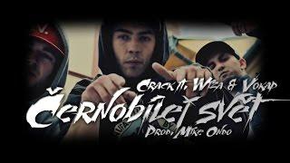 Video Crack ft. Wiza & Vokap - Černobílej svět (Official Clip)