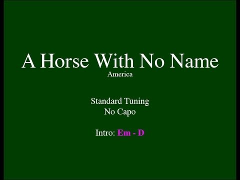 A Horse With No Name – Easy Guitar (Chords and Lyrics)