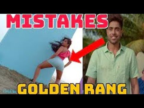 9 MISTAKES IN GOLDEN RANG SONG BY GURI