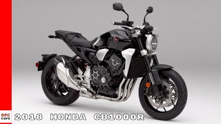 7. 2018 Honda CB1000R Motorcycle