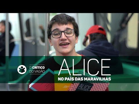 Alice no País das Maravilhas | O Crítico do Vagão