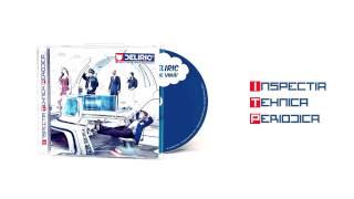 Deliric 1 - Stiu Pe Cineva [feat. Vlad Dobrescu]