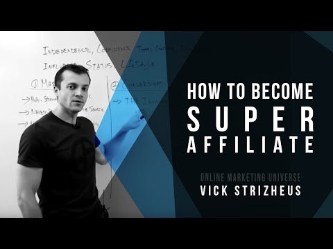 "Vick Strizheus – How to become ""SUPER AFFILIATE"" 2015"