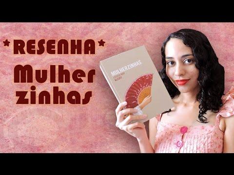 TRACINHAS: Mulherzinhas, por Lídia Rayanne