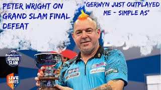 "Peter Wright on Grand Slam final defeat: ""Gerwyn just outplayed me – simple as"""