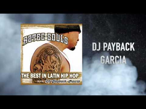 Dj Payback Garcia - Do Wha You Do Best feat. Latin Assassin