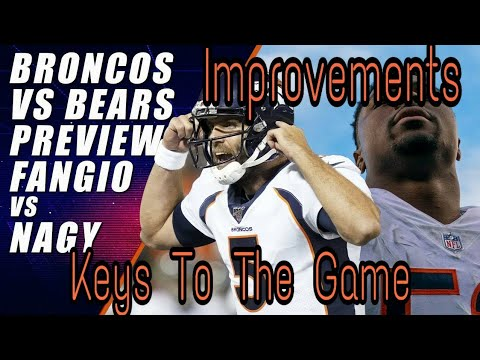 BRONCOS VS BEARS | MY KEYS TO THE GAME| NEED TO SEE IMPROVEMENT!!!!