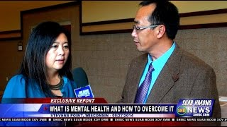 Suab Hmong News:  Alyssa Kaying Vang, PsyD - What is Mental Health in General and How to Overcome it