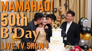 "Video MAMAHADI 50th Birthday Party ""Fabulous Fifty"" ! ( VIRAL , Masuk TV show ) MP3, 3GP, MP4, WEBM, AVI, FLV Oktober 2017"
