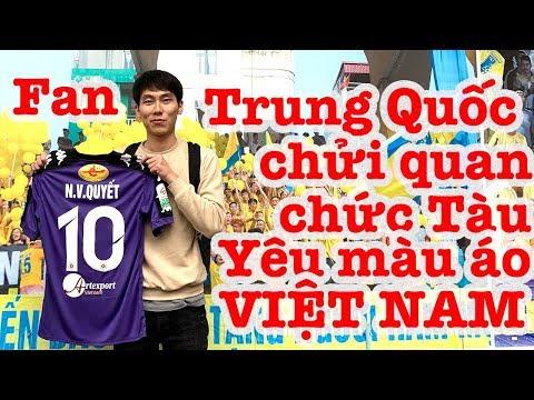 Fan TRUNG QUỐC chửi quan chức bóng đá TÀU - Yêu màu áo VIỆT NAM - Thời lượng: 10 phút.