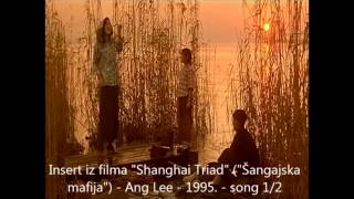 Shanghai Triad - Ang Lee - 1995. - insert , song 1/2
