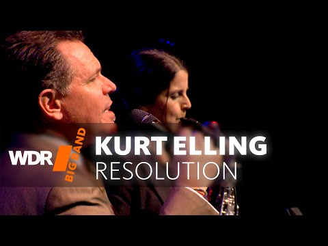 Kurt Elling feat. by WDR BIG BAND - Resolution | Full Concert
