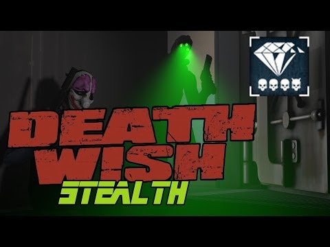 [Payday 2] Death Wish - Diamond Store (Solo Stealth)
