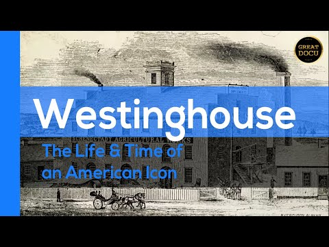 , title : 'Westinghouse: The Life & Time of an American Icon'