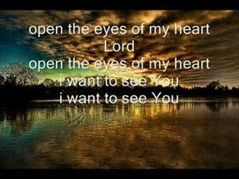 Open the Eyes of My Heart - Mercy Me