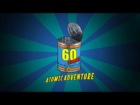 silly nuclear apocalypse survival game 60 seconds atomic adventure