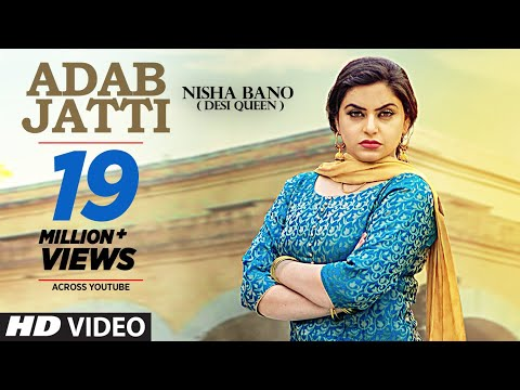 Adab Jatti (Full Song) Nisha Bano | Latest Punjabi Songs 2017 | T-Series
