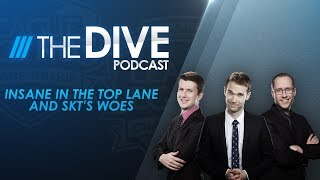 Video The Dive: Insane in the Top Lane and SKT's Woes (Season 2, Episode 5) MP3, 3GP, MP4, WEBM, AVI, FLV Juni 2018