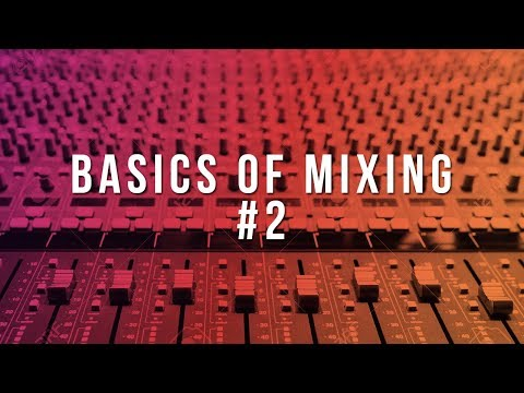 The Fundamentals of Mixing Beats (Basics of Mixing #2) | How To Mix Beats In FL Studio