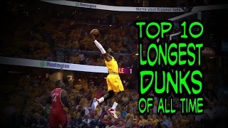 NBA Top 10 Long Dunks of All Time (In a Match)