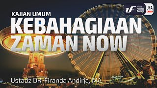 Download Video Kajian : Kebahagiaan Zaman Now - Ustadz Dr. Firanda Andirja, Lc, M.A. MP3 3GP MP4
