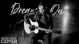 Video Dream On - Aerosmith (Boyce Avenue acoustic cover) on Spotify & Apple MP3, 3GP, MP4, WEBM, AVI, FLV Agustus 2018
