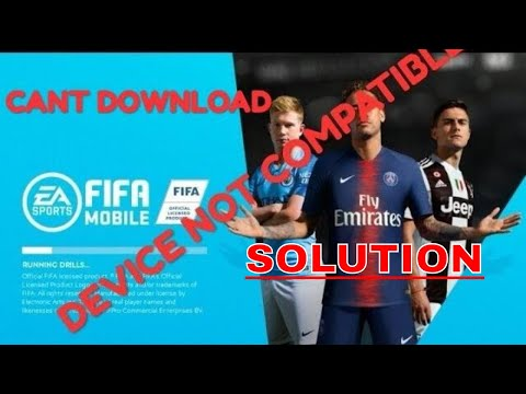 HOW TO DOWNLOAD FIFA MOBILE UPDATED VERSION| If Device Is Not Compatible