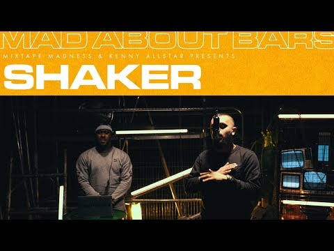Shaker – Mad About Bars w/ Kenny Allstar [S4.E10] | @MixtapeMadness