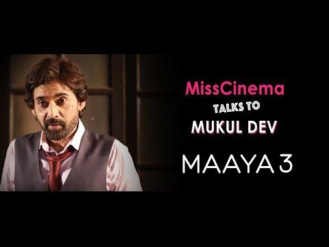 MissCinema Talks to Mukul Dev   The Making of Maaya 3   All episodes only on JioCinema
