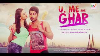 Nonton Tu Hi Tha   Aasa Singh   U Me Aur Ghar   Simran Kaur Mundi And Omkar Kapoor Film Subtitle Indonesia Streaming Movie Download