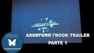 """Íntegra do lançamento do livro """"Um milagre em minha vida"""""""