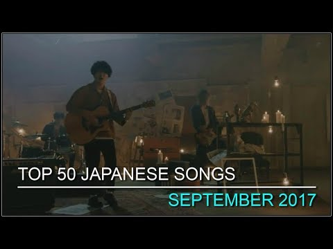 My Top 50 Japanese Songs - September 2017
