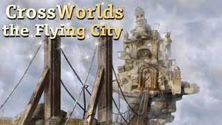 CrossWorlds: the Flying City YouTube video