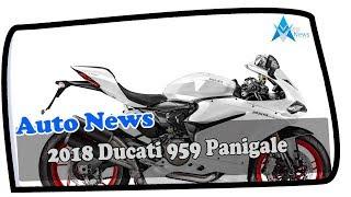 7. MUST WATCH !!2018 Ducati 959 Panigale Spec & Price