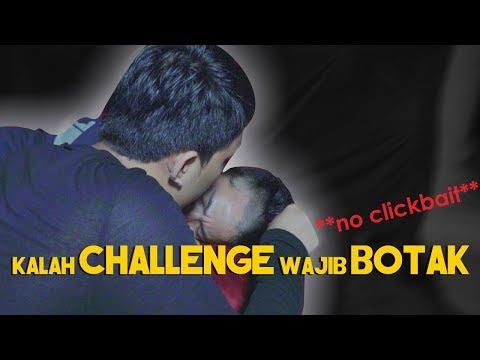 Download Video KALAH CHALLENGE WAJIB BOTAK **no clickbait**