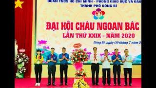 Đại hội Cháu ngoan Bác Hồ thành phố Uông Bí lần thứ XXIX