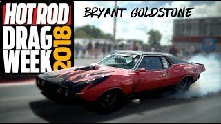 Bryant Goldstone at Drag Week 18 by Hot Rod Magazine
