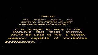 I fixed Rogue One. I added a crawl and cut 15 minutes off the front of the movie and replaced the second flashback with a shorter opening sequence. K-2SO makes his debut at the three minute mark as opposed to the 15 minute mark.
