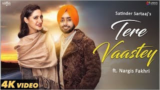 Video Tere Vaastey (Full Video) | Satinder Sartaaj Ft. Nargis Fakhri | Jatinder Shah | 4K | Saga Music MP3, 3GP, MP4, WEBM, AVI, FLV Maret 2018