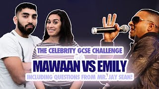 In this Mawaan vs Emily, Jay Sean is one of the Celeb teachers asking the questions.