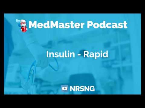 Insulin-Rapid Nursing Considerations, Side Effects, and Mechanism of Action Pharmacology for Nurses
