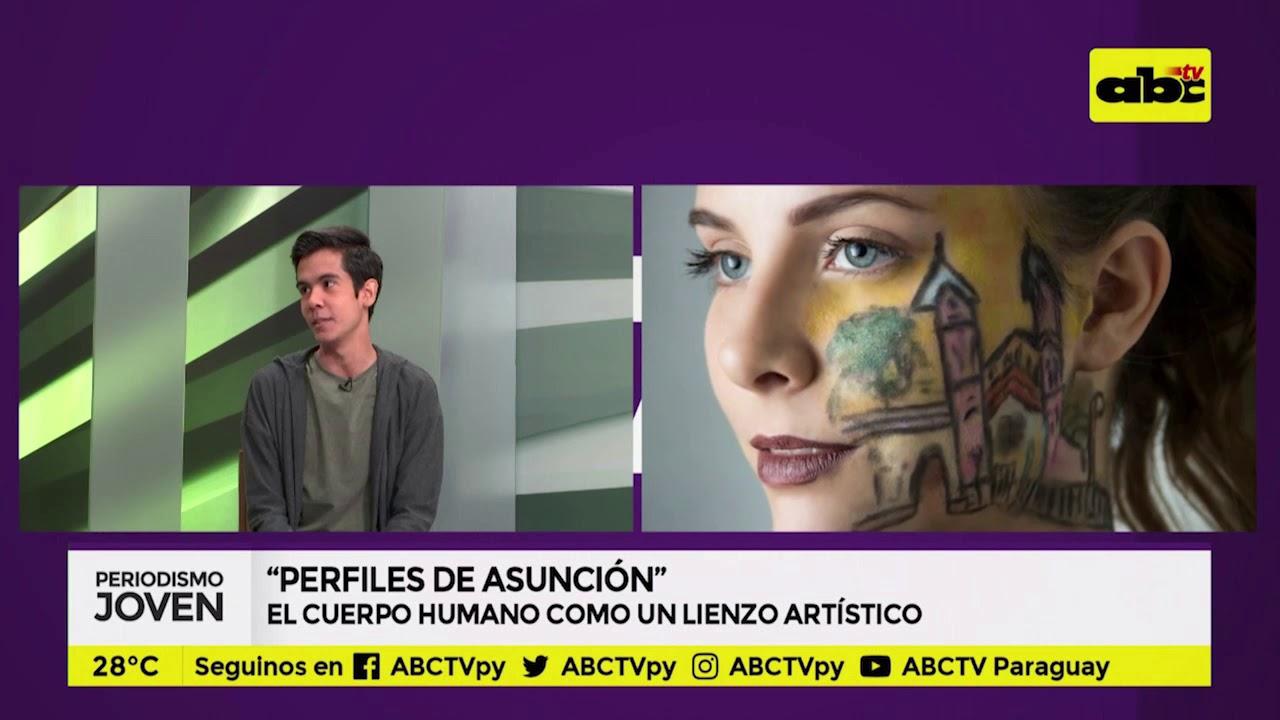 """""""Perfiles de Asunción"""", el cuerpo humano como lienzo artístico"""