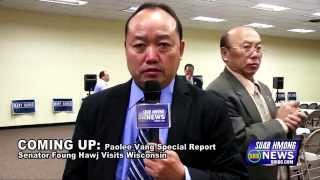 Suab Hmong News: Preview Coming Up Paolee Vang Special Report of Sen. Foung Hawj Visits Wisconsin