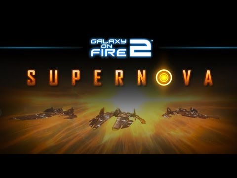 Galaxy on Fire 2™ HD Supernova Trailer