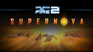 Galaxy on Fire 2™ Supernova Trailer