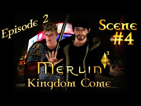 [Sims 3] Merlin 6: Kingdom Come | Ep. 2: A King Without A Kingdom | #4 [Subtitles]