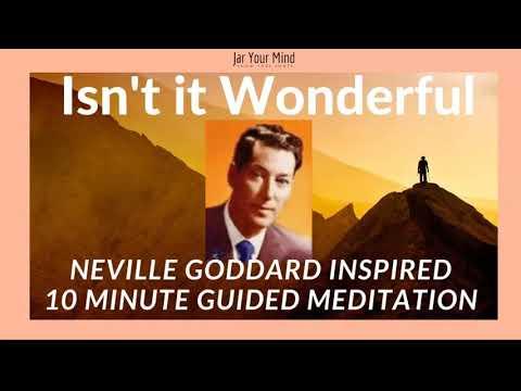 Neville Goddard Inspired Guided Meditation (Isn't it Wonderful)