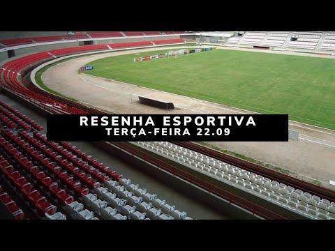 Resenha Esportiva Terça-Feira 22.09